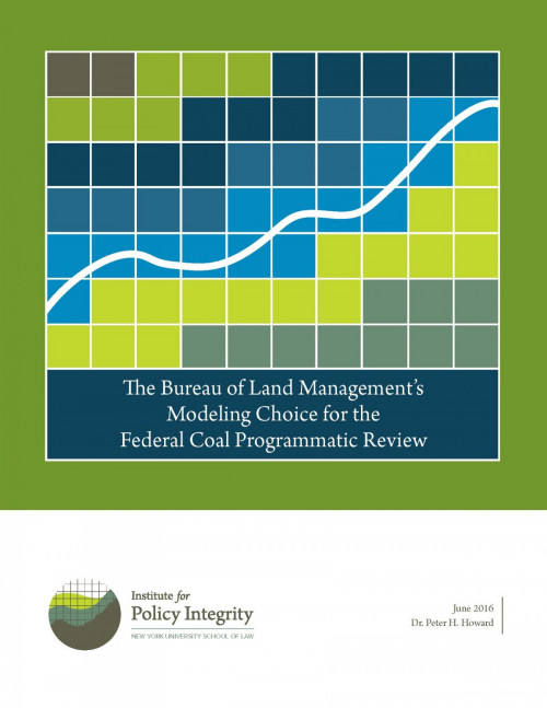 The Bureau of Land Management's Modeling Choice for the Federal Coal Programmatic Review