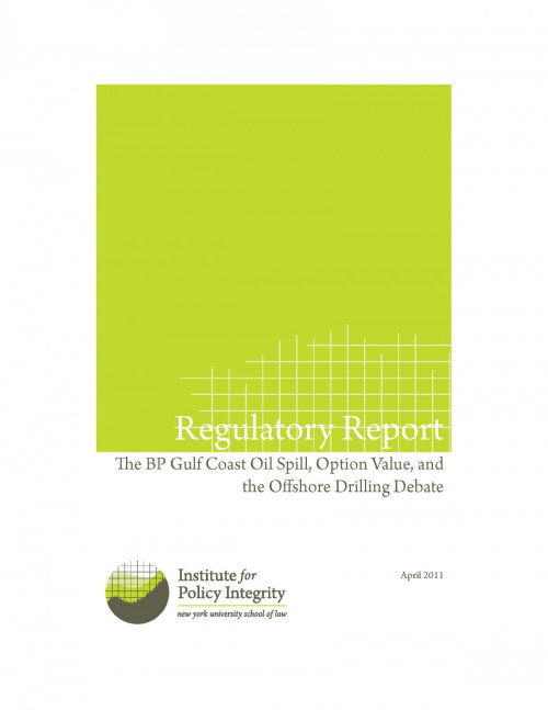 The BP Gulf Coast Oil Spill, Option Value and the Offshore Drilling Debate Cover